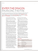 ENTER THE DRAGON: FINANCING THE FIRE